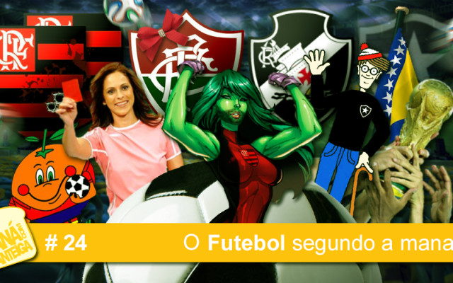 MCM 24 – O Futebol segundo a manada
