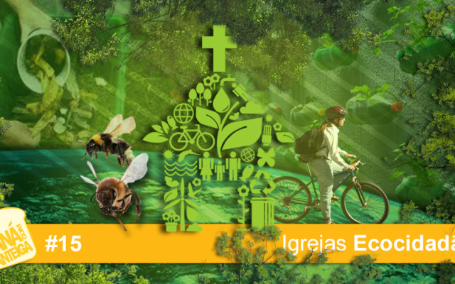 MCM 15 – Igrejas Ecocidadãs