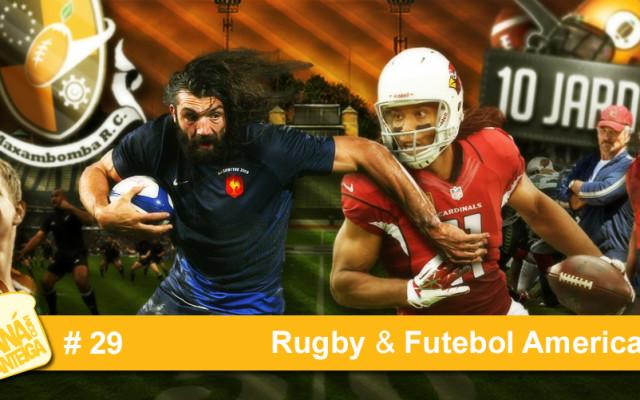 MCM 29 – Rugby & Futebol Americano