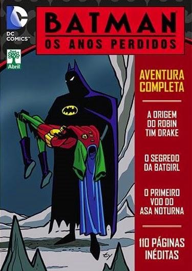 Editora-Abril-Batman-Os-Anos-Perdidos-08OUTUBRO2014-00