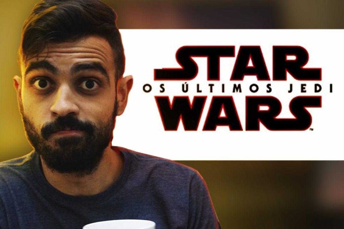 Star Wars – Os Últimos Jedi (COM SPOILERS) Café com Cinema #11